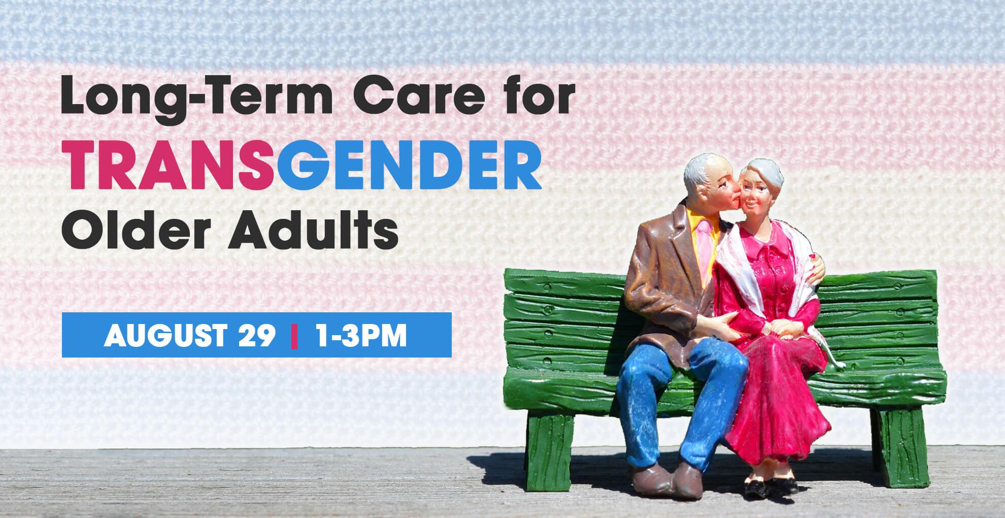Long-Term Care for Transgender Older Adults